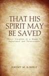 That His Spirit May Be Saved: Church Discipline as a Means to Repentance and Perseverance