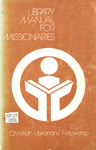 Library Manual for Missionaries by Lynn A. Brock
