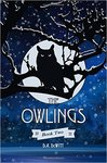 The Owlings: Book Two