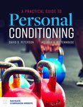 A Practical Guide to Personal Conditioning by David D. Peterson and Melissa A. Rittenhouse