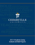2013-2014 Graduate and Adult Programs Academic Catalog by Cedarville University