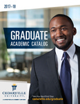 2017-2018 Graduate Academic Catalog by Cedarville University