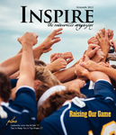 Inspire, Summer 2012: Raising Our Game by Cedarville College