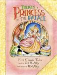 Review of <i>There's a Princess in the Palace</i> by Zoe B. Alley by Ariel Foshay Bacon