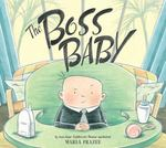 Review of <i>The Boss Baby</i> by Marla Frazee