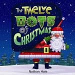 Review of <i>The Twelve Bots of Christmas</i> by Nathan Hale