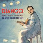 Review of <i>Django: World's Greatest Jazz Guitarist</i> by Bonnie Christensen