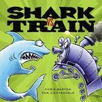 Review of <i>Shark vs. Train</i> by Chris Barton
