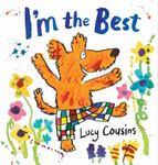 Review of <i>I'm the Best</i> by Lucy Cousins