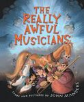 Review of <i>The Really Awful Musicians</i> by John Manders