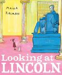 Review of <i>Looking at Lincoln</i> by Maira Kalman