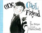 Review of <i>One Cool Friend</i> by Toni Buzzeo, illustrated by David Small