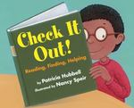 Review of <i>Check it Out!: Reading, Finding, Helping</i> by Patricia Hubbell, illustrated by nancy Speir
