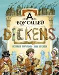 Review of <i>A Boy Called Dickens</i> by D. Hopkinson, illustrated by John Hendrix