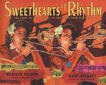 Review of <i>Sweethearts of Rhythm: The Story of the Greatest All-Girl Swing Band in the World</i> by Marilyn Nelson