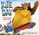 Review of <i>Kite Day: A Bear and Mole Story</i> by Will Hillenbrand