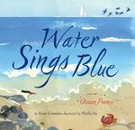 Review of <i>Water Sings Blue: Ocean Poems</i> by Kate Coombs, illustrated by Meilo So