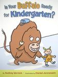 Review of <i>Is Your Buffalo Ready for Kindergarten?</i> by Audrey Vernick