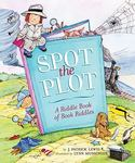 Review of <i>Spot the Plot: A Riddle Book of Book Riddles</i> by J. Patrick Lewis