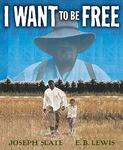 Review of <i>I Want to Be Free</i> by Joseph Slate by Michael Aho