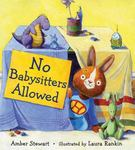 Review of <i>No Babysitters Allowed</i> by Amber Stewart