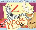 Review of <i>Z is for Moose</i> by Kelly Bingham