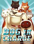 Review of <i>Dog in Charge</i> by K.L. Going
