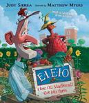 Review of <em>E-I-E-I-O: How Old MacDonald Got His Farm</em> by Judy Sierra by Austin C. Becton