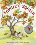 Review of <em>Sophie's Squash</em> by Pat Zietlow Miller