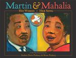 Review of <em>Martin and Mahalia: His Words, Her Song</em> by Andrea Davis Pinckney