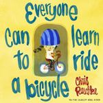 Review of <em>Everyone Can Learn to Ride a Bicycle</em> by Chris Raschka by Austin C. Becton
