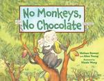 Review of <em>No Monkeys, No Chocolate</em> by Melissa Steward and Allen Young