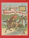 Review of <em>Randolph Caldecott: the Man Who Could Not Stop Drawing</em> by Leonard S. Marcus