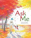 Review of <em>Ask Me</em> by Bernard Waber