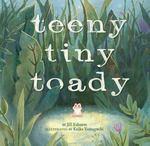 Review of <em>Teeny Tiny Toady</em> by Jill Esbaum