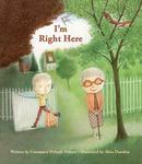 Review of <em>I'm Right Here</em> by Constance Ørbeck-Nilssen