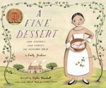 Review of <em>A Fine Dessert: Four Centuries, Four Families, One Delicious Treat</em> by Emily Jenkins