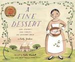 Review of <em>A Fine Dessert: Four Centuries, Four Families, One Delicious Treat</em> by Emily Jenkins