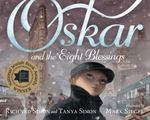 Review of <em>Oskar and the Eight Blessings</em> by Richard Simon and Tanya Simon
