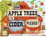 Review of <em>From Apple Trees To Cider, Please!</em> by Felicia Sanzari Chernesky