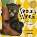 Review of <em> Finding Winnie: The True Story of the World's Most Famous Bear </em> by Lindsay Mattick