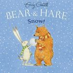 Review of <em>Bear & Hare snow!</em> by Emily Gravett