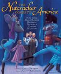 Review of <em>The Nutcracker Comes to America: How Three Ballet-loving Brothers Created a Holiday Tradition</em> by Chris Barton & Cathy Gendron