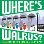 <em> Where's Walrus? And Penguin?</em> by Stephen Savage