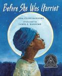 Review of <em>Before She was Harriet</em> by Lesa Cline-Ransome