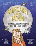 Review of <em> Margaret and the Moon: How Margaret Hamilton Saved the First Lunar Landing</em> by Dean Robbins
