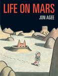 Review of <em>Life on Mars</em> Jon Agee