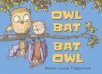 Review of <em>Opposites: Owl Bat Bat Owl</em> by Marie-Louise Fitzpatrick