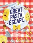 Review of <em>The Great Pasta Escape</em> by Miranda Paul