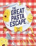 Review of <em>The Great Pasta Escape</em> by Miranda Paul